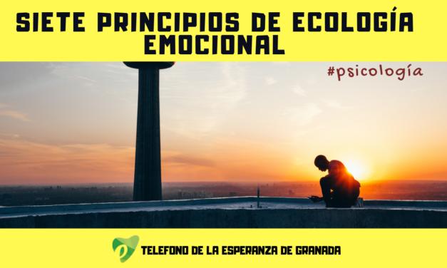 SIETE PRINCIPIOS DE ECOLOGÍA EMOCIONAL