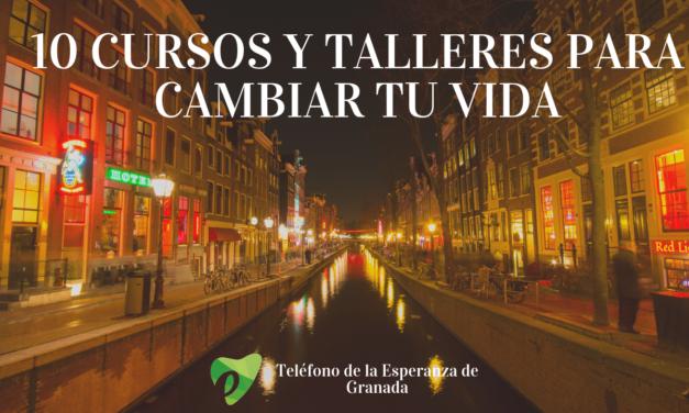 10 CURSOS Y TALLERES PARA CAMBIAR TU VIDA