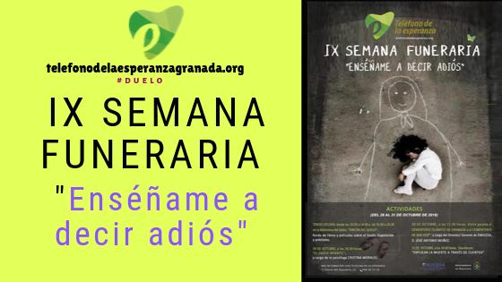 IX SEMANA FUNERARIA: «Enséñame a decir adiós»