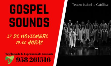 GOSPEL SOUNDS: Un espectáculo musical en beneficio al Teléfono de la Esperanza de Granada