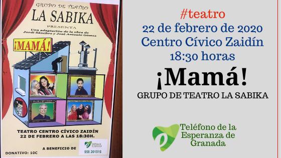 ¡Mamá! Una obra de teatro en Beneficio del Teléfono de la Esperanza de Granada